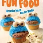 FUNFOOD - Kreative Ideen aus der Küche