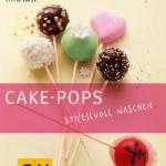 CAKE-POPS  Sti(e)lvoll Naschen